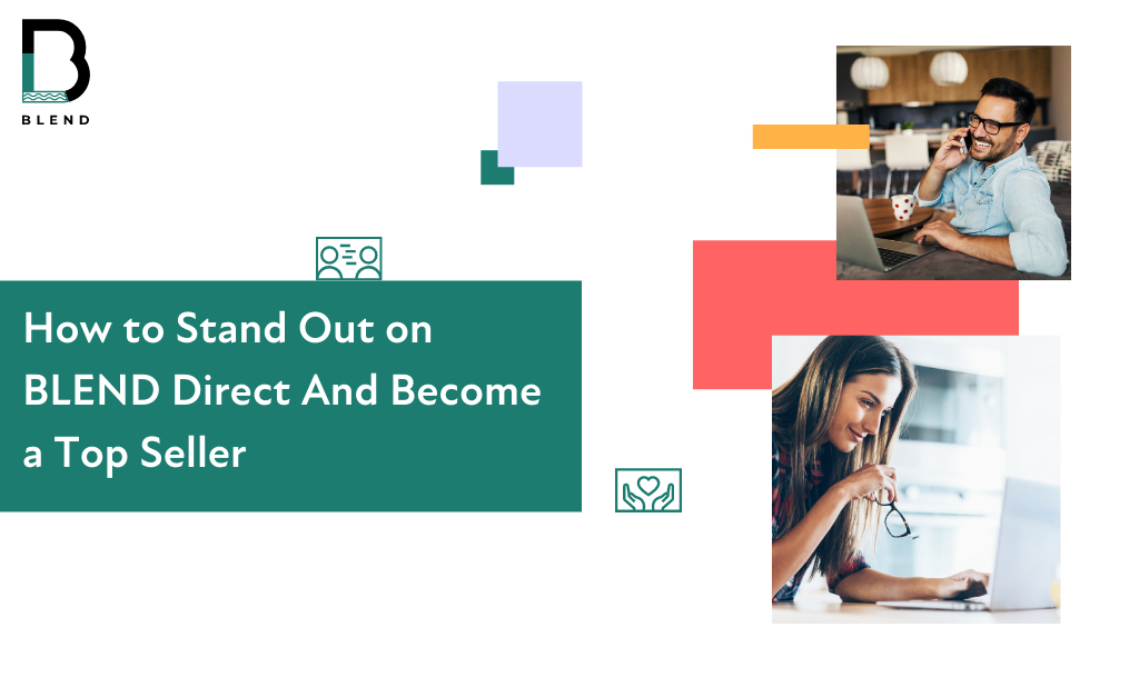 how to stand out on blend direct